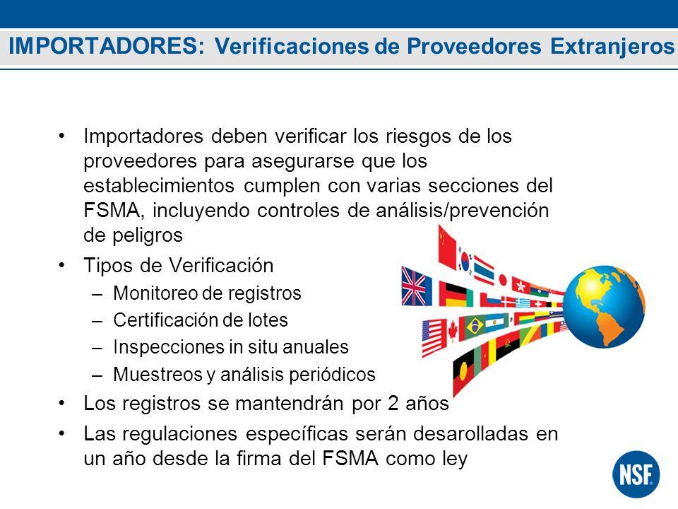 IMPORTADORES: Verificaciones de Proveedores Extranjeros