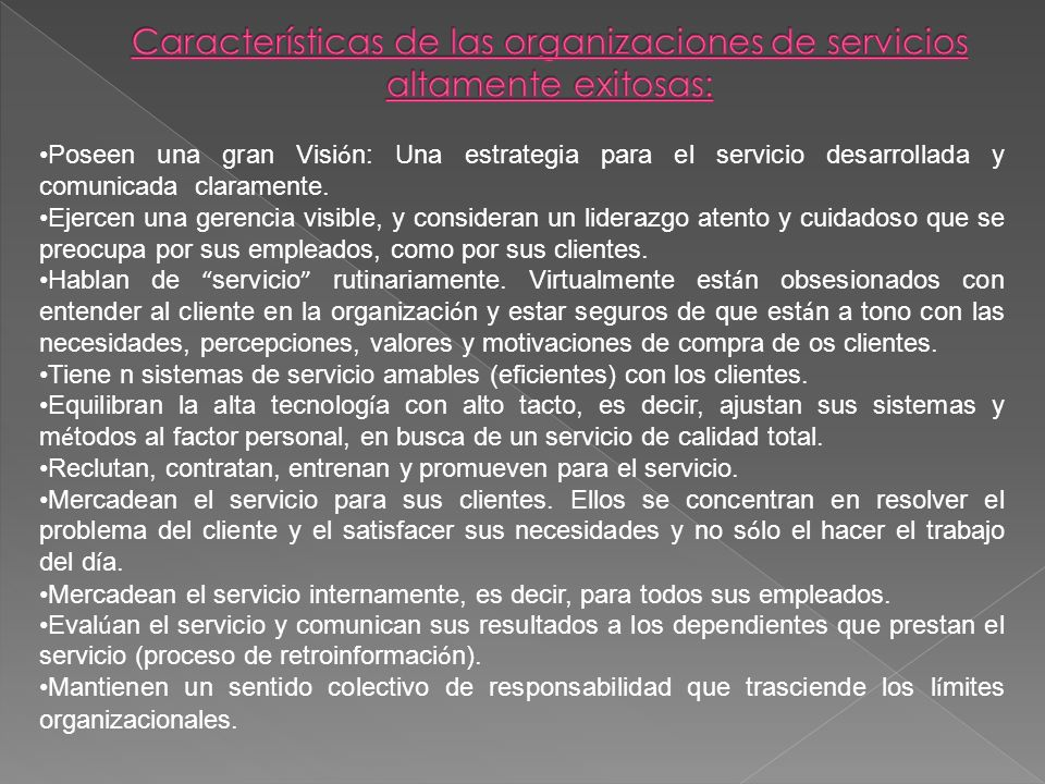 Características de las organizaciones de servicios altamente exitosas: