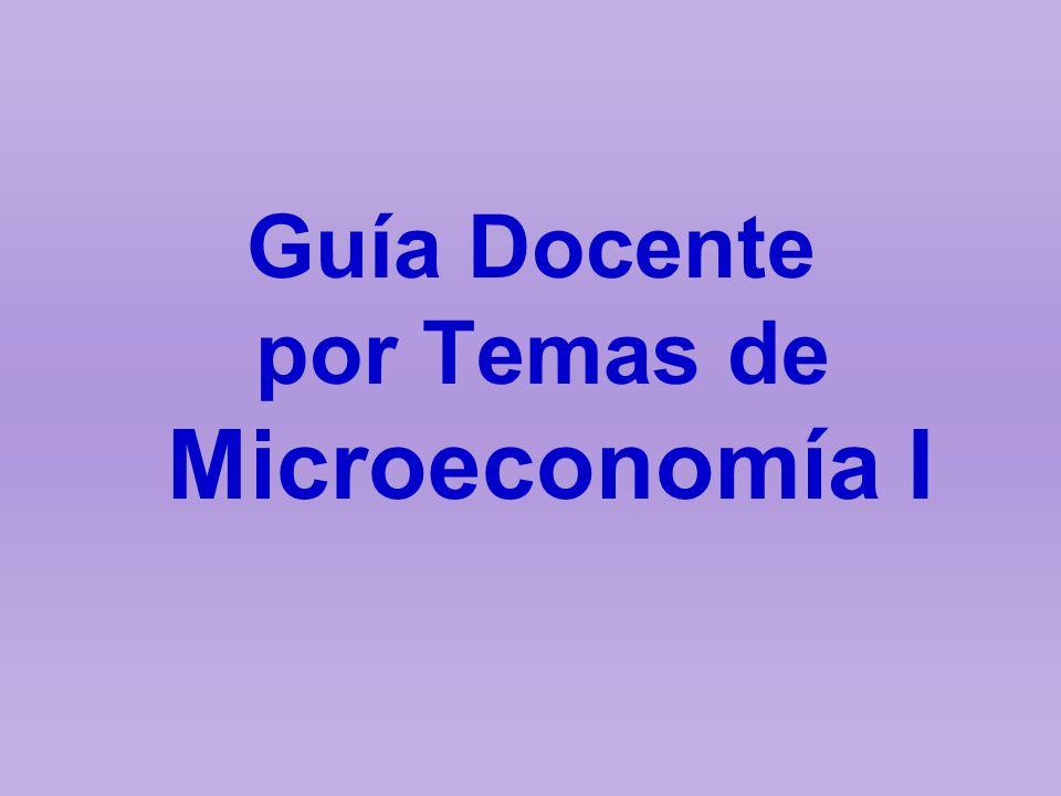 por Temas de Microeconomía I