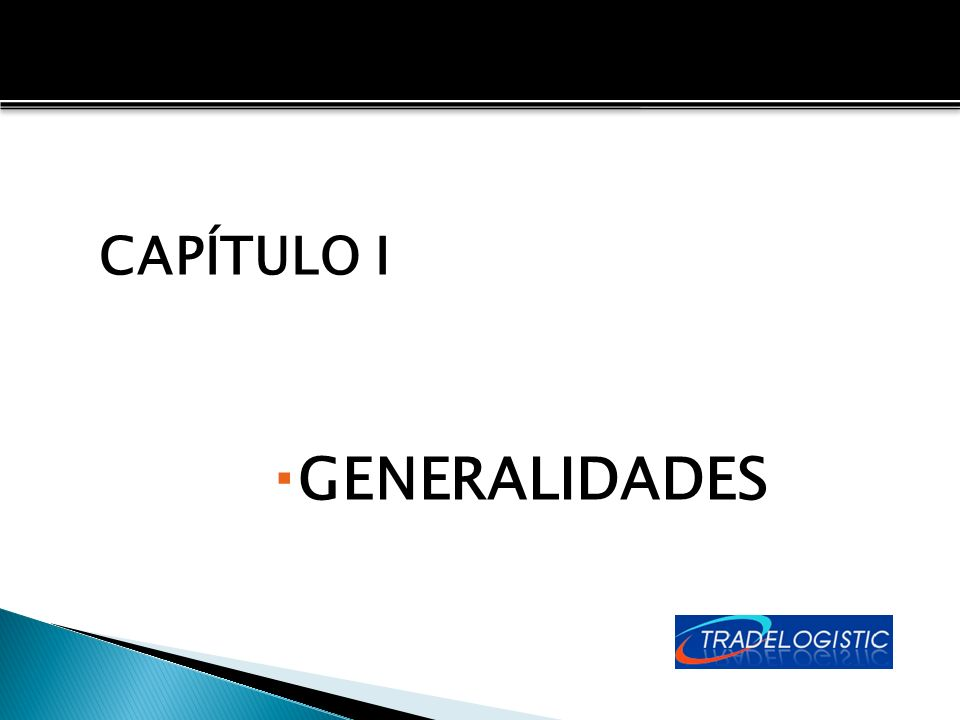 CAPÍTULO I GENERALIDADES