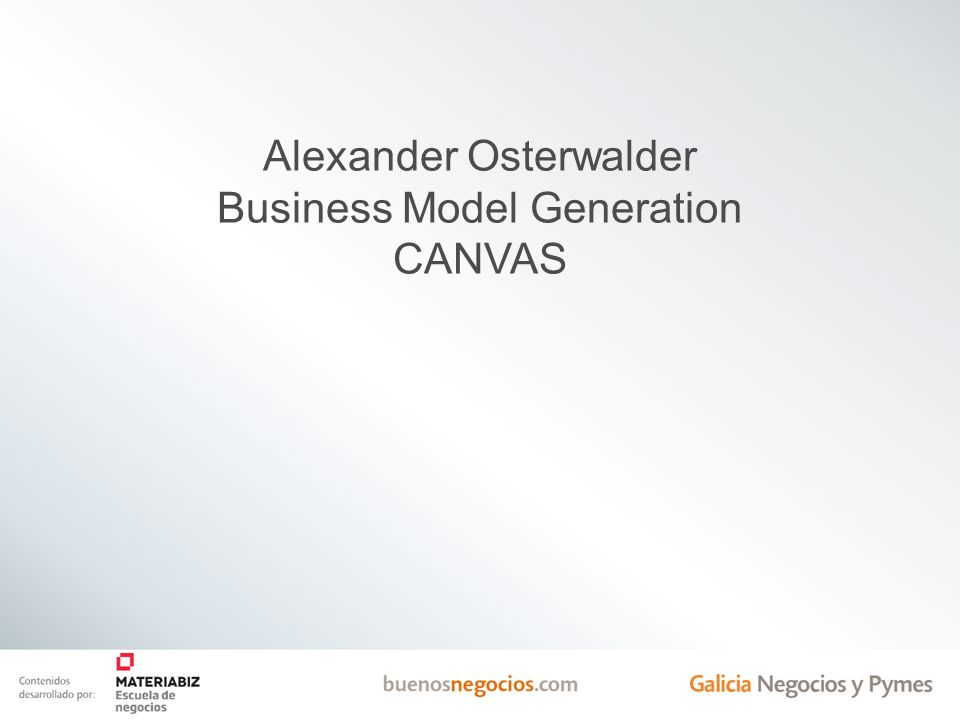 Alexander Osterwalder Business Model Generation CANVAS