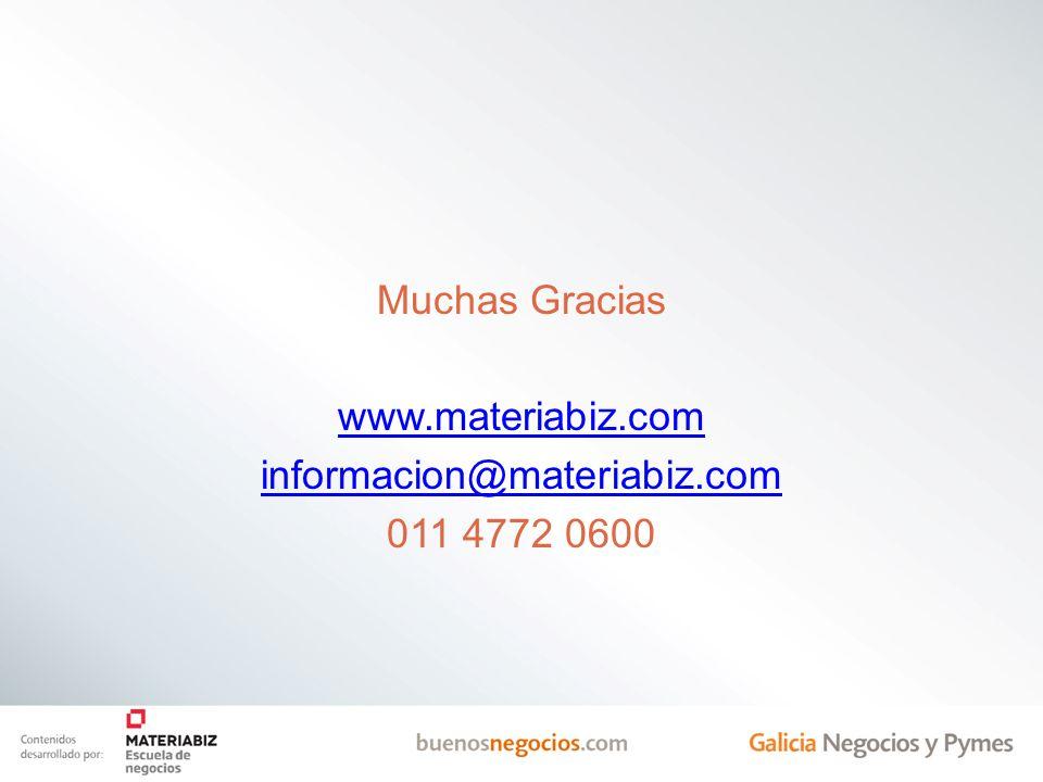 Muchas Gracias www. materiabiz. com informacion@materiabiz