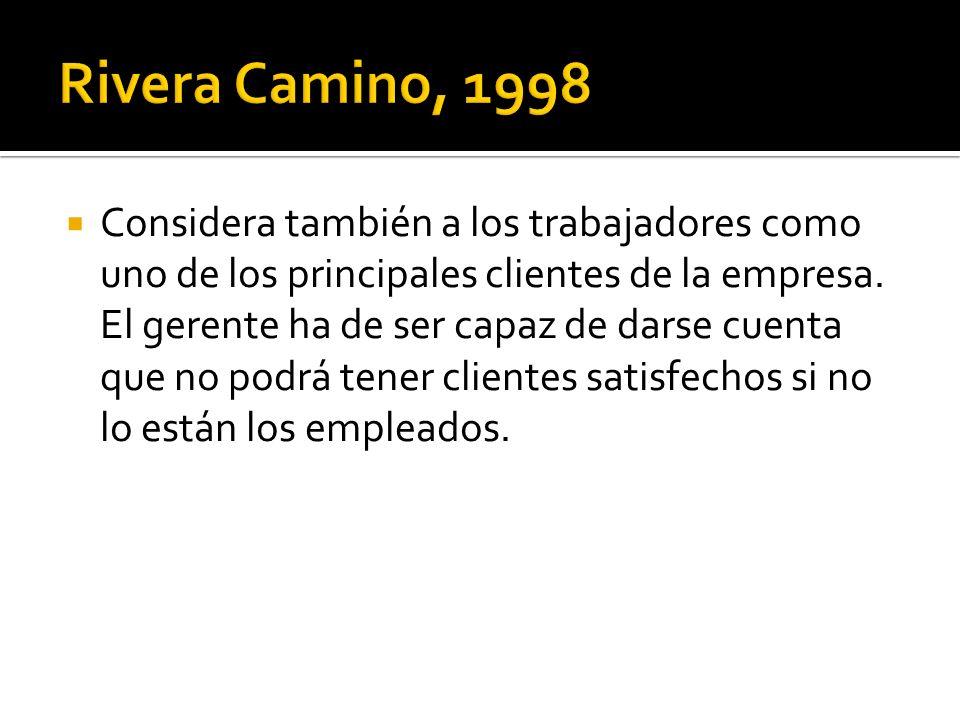 Rivera Camino, 1998