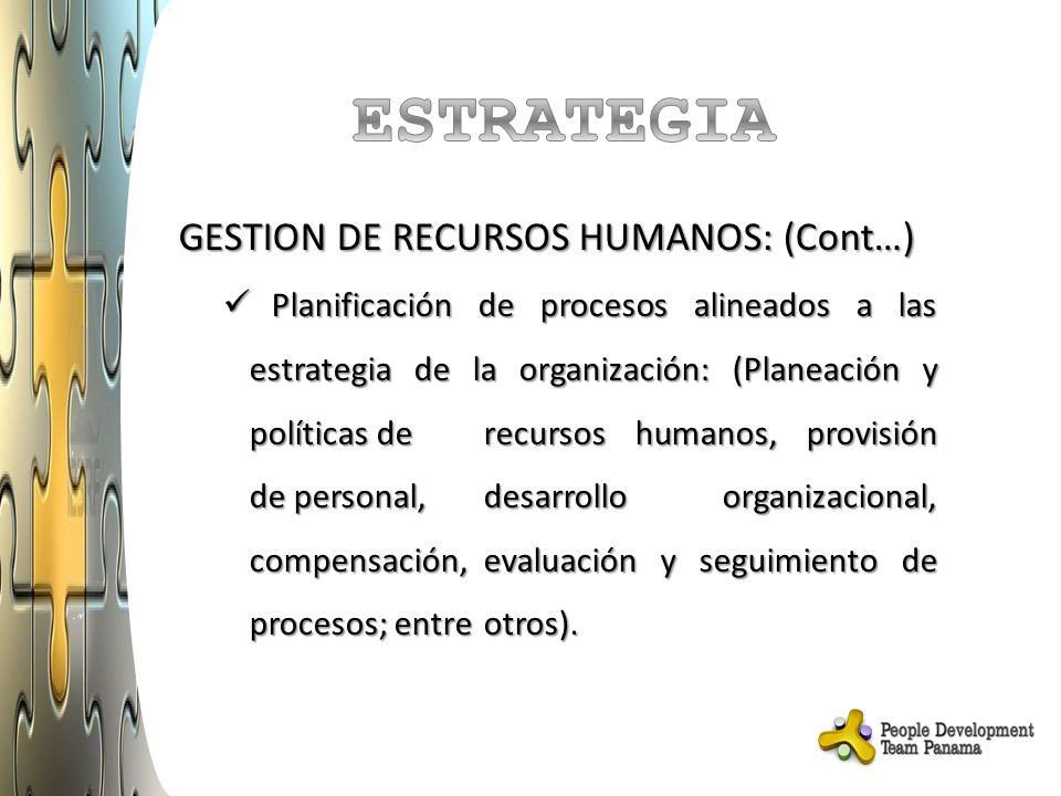 ESTRATEGIA GESTION DE RECURSOS HUMANOS: (Cont…)