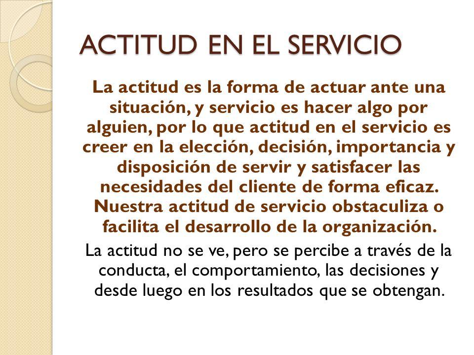 ACTITUD EN EL SERVICIO