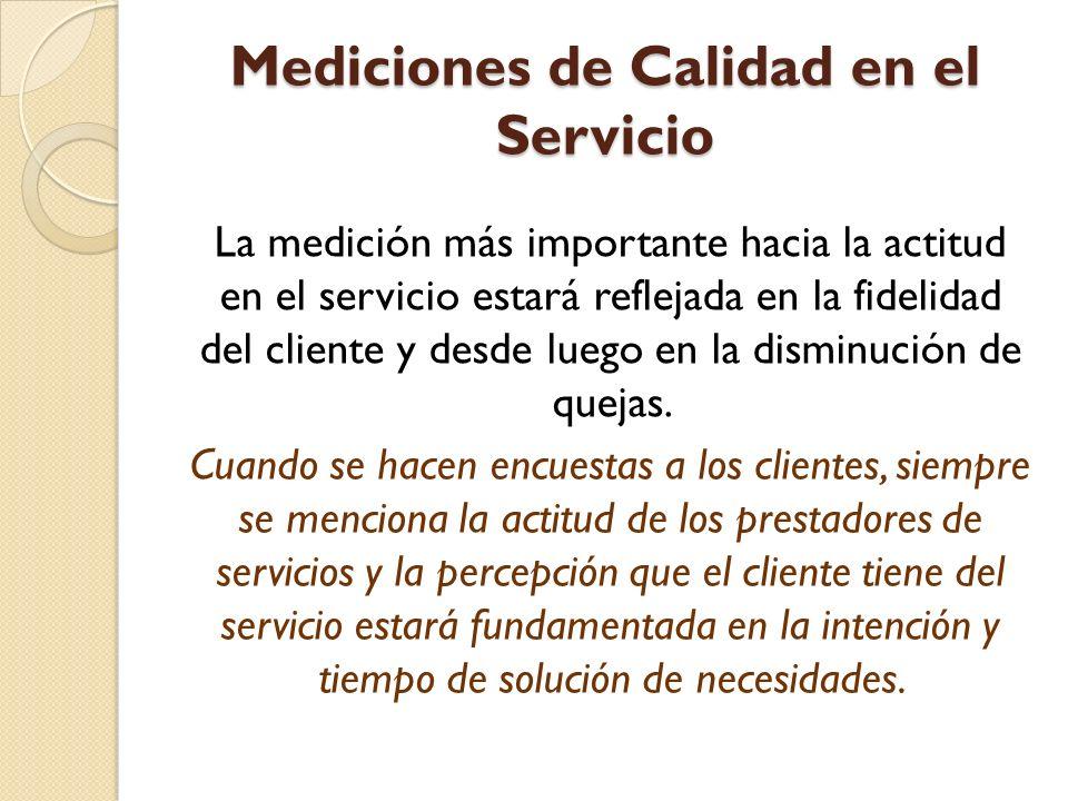 Mediciones de Calidad en el Servicio