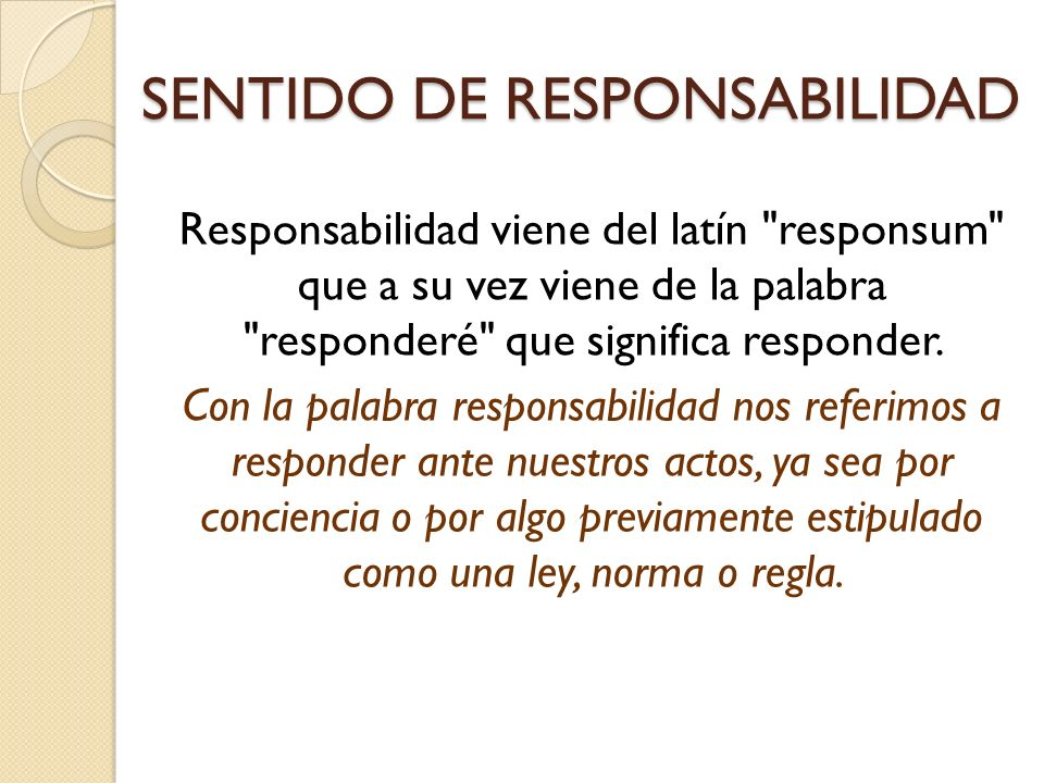 SENTIDO DE RESPONSABILIDAD