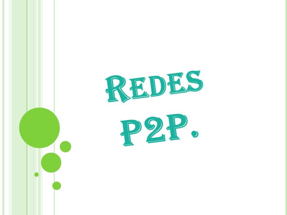 Redes P2P.