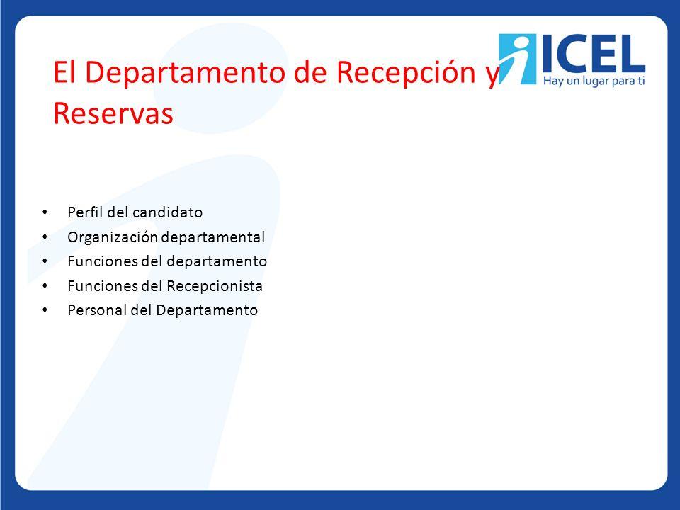 El Departamento de Recepción y Reservas