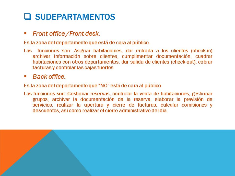 Sudepartamentos Front-office /Front-desk. Back-office.