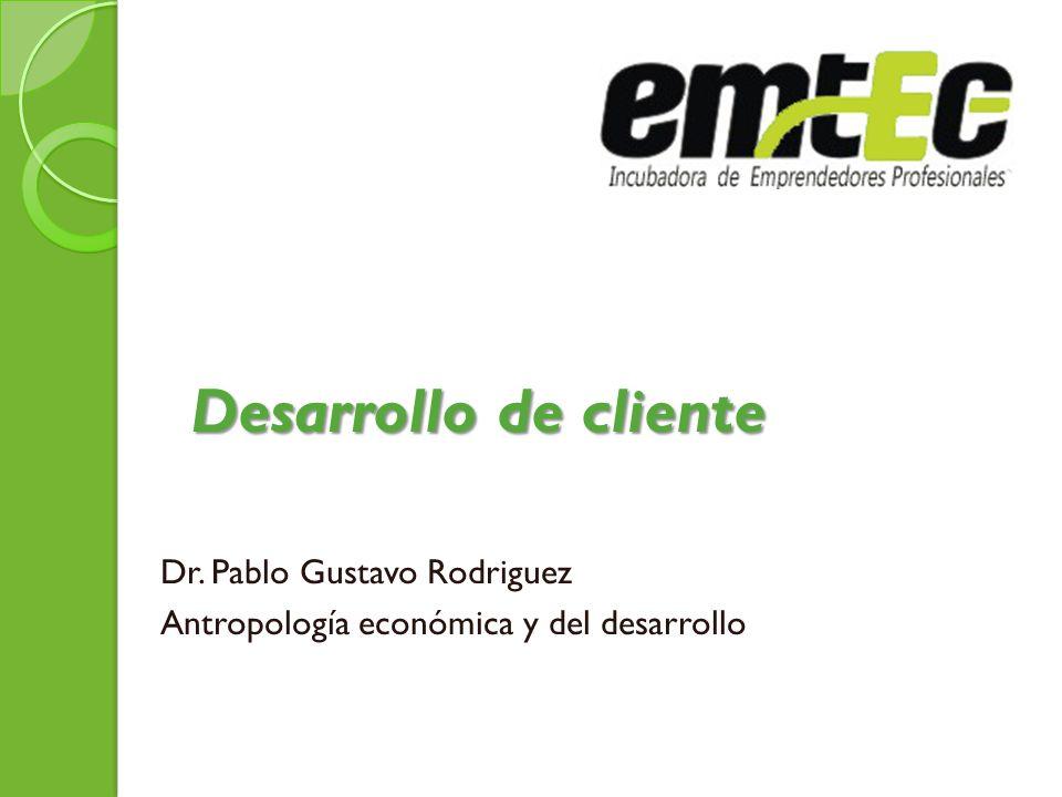 Dr. Pablo Gustavo Rodriguez Antropología económica y del desarrollo