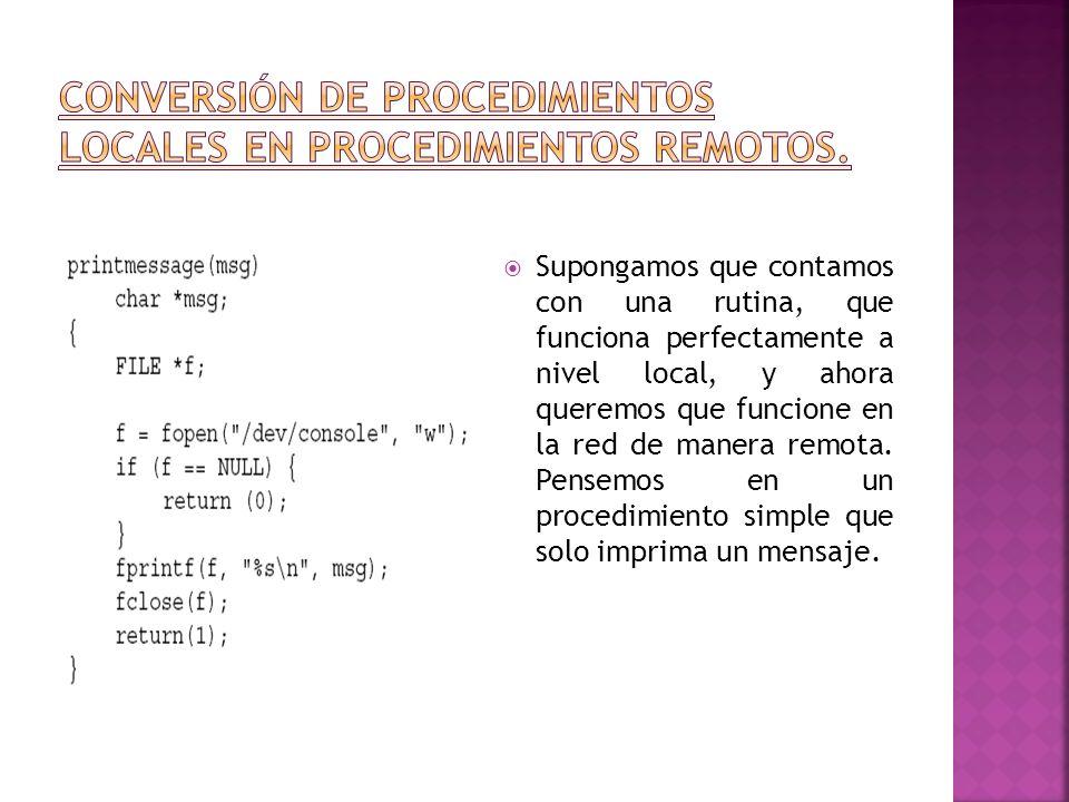 Conversión de procedimientos locales en procedimientos remotos.