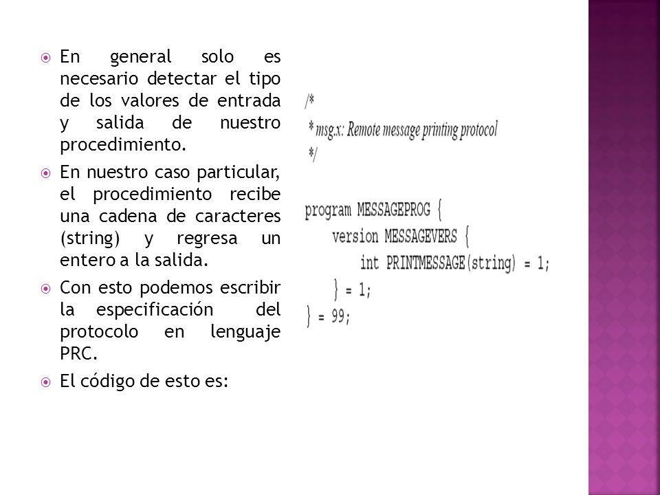 En general solo es necesario detectar el tipo de los valores de entrada y salida de nuestro procedimiento.