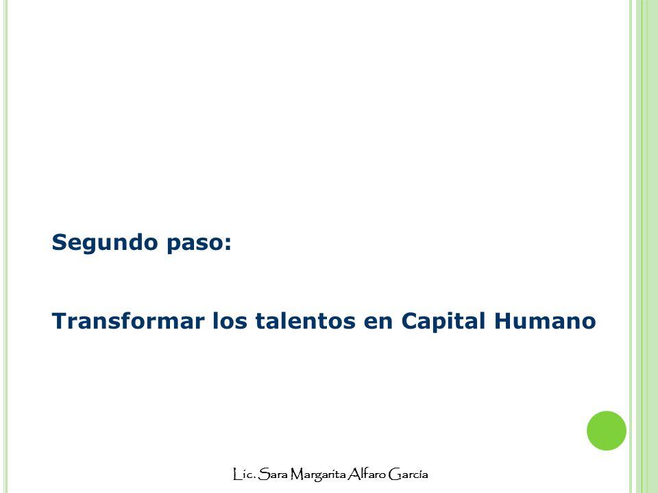 Segundo paso: Transformar los talentos en Capital Humano