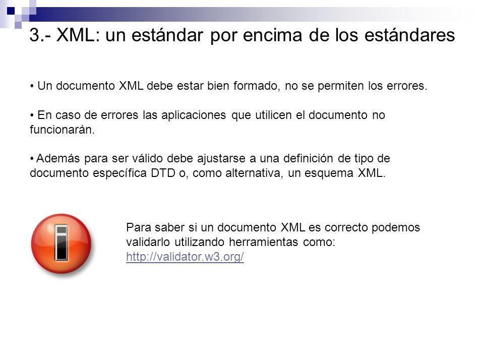 3.- XML: un estándar por encima de los estándares
