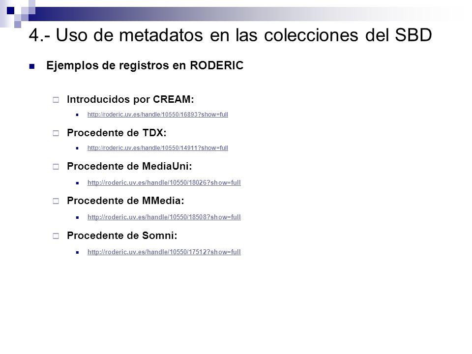 4.- Uso de metadatos en las colecciones del SBD