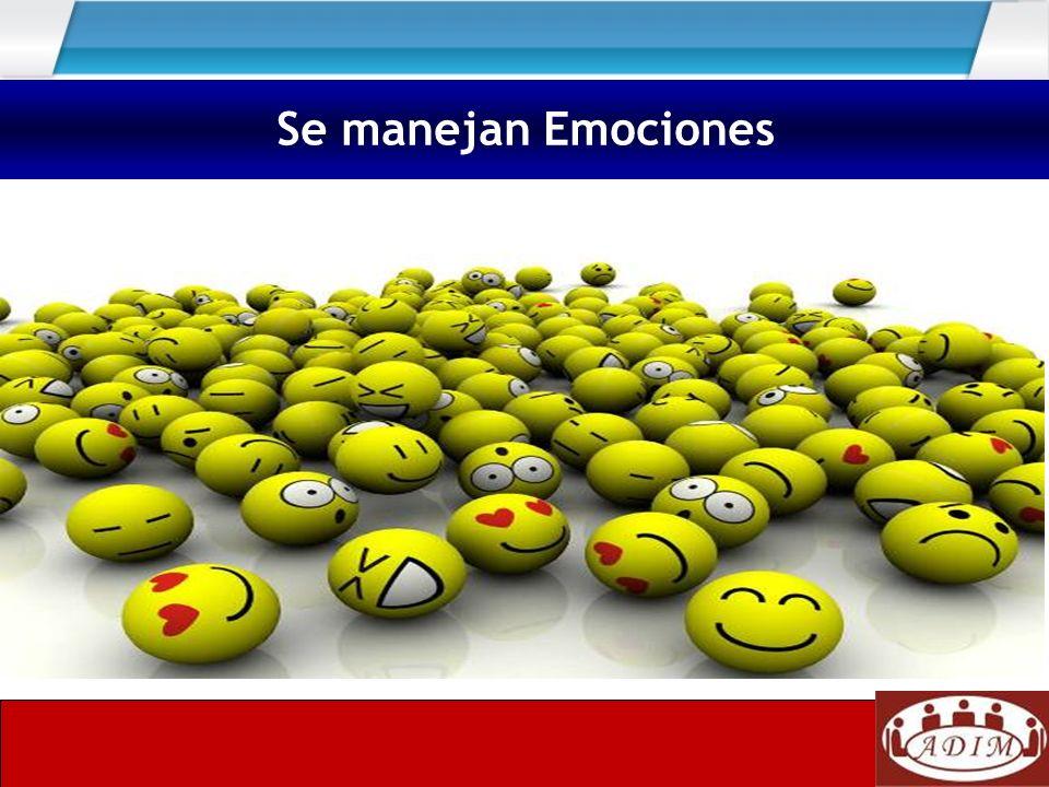 Se manejan Emociones