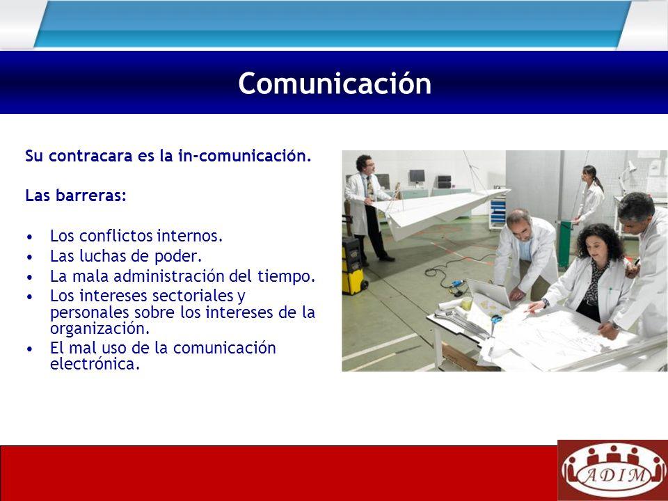 Comunicación Su contracara es la in-comunicación. Las barreras: