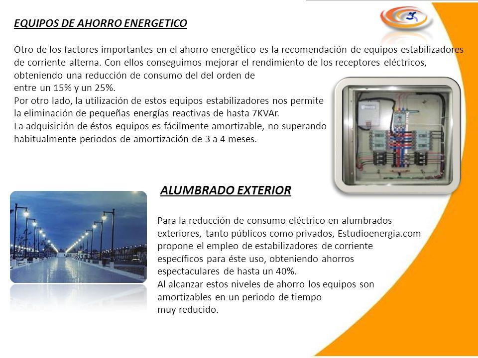 ALUMBRADO EXTERIOR EQUIPOS DE AHORRO ENERGETICO