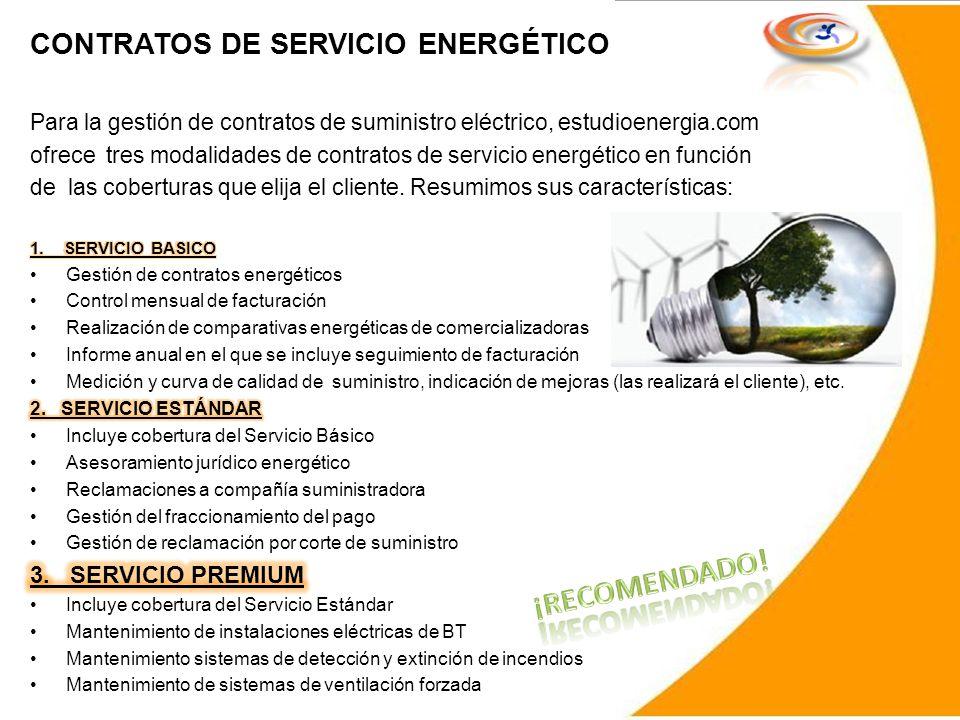 ¡RECOMENDADO! CONTRATOS DE SERVICIO ENERGÉTICO 3. SERVICIO PREMIUM