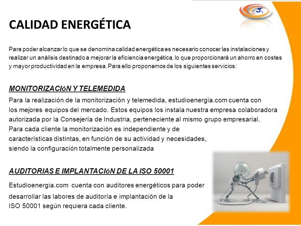 CALIDAD ENERGÉTICA MONITORIZACIóN Y TELEMEDIDA