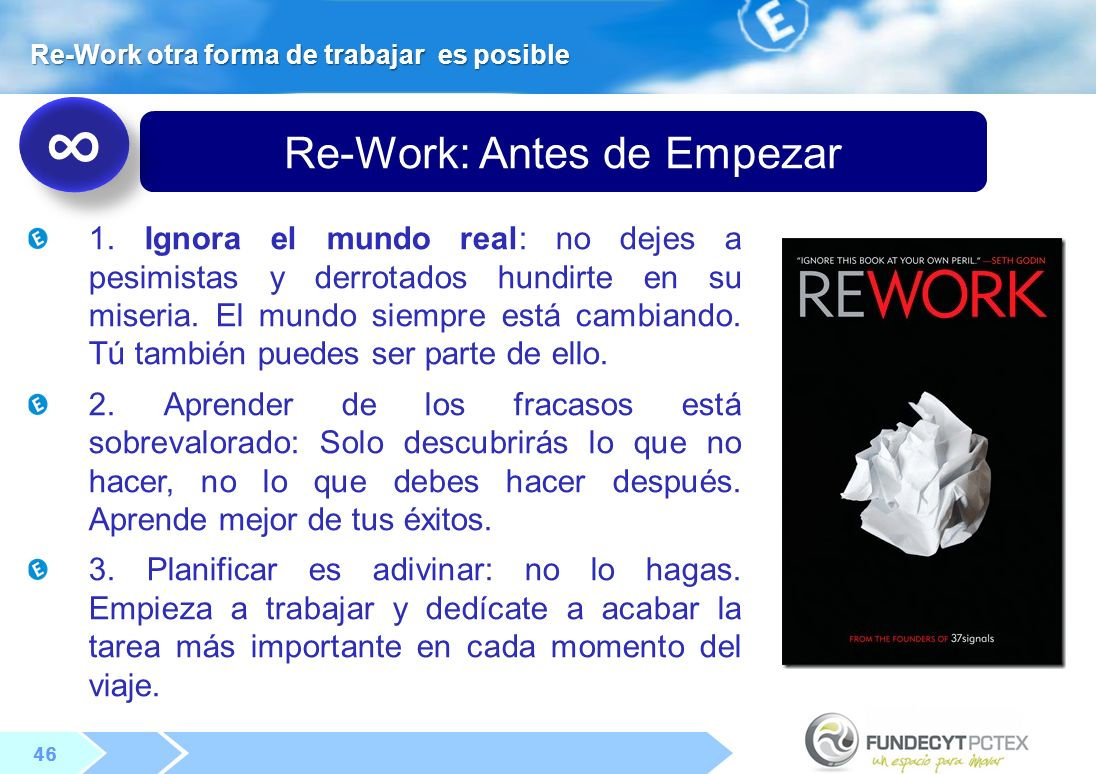 Re-Work: Antes de Empezar