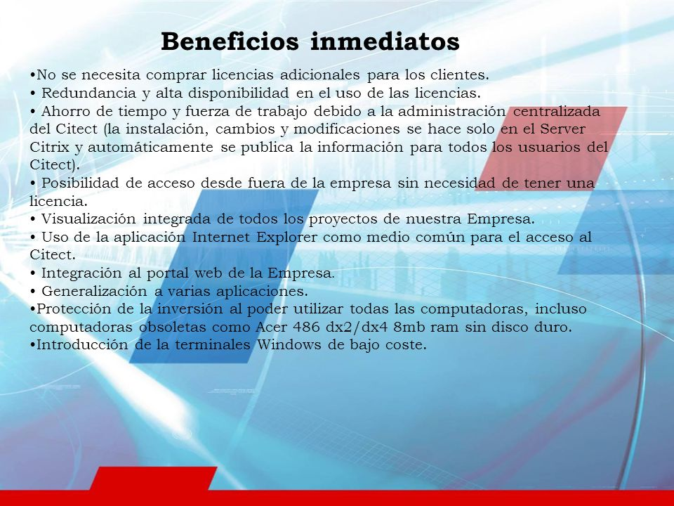 Beneficios inmediatos