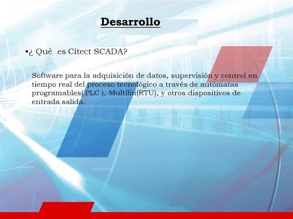 Desarrollo ¿ Qué es Citect SCADA
