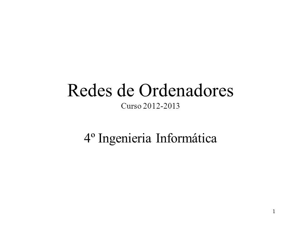 Redes de Ordenadores Curso 2012-2013