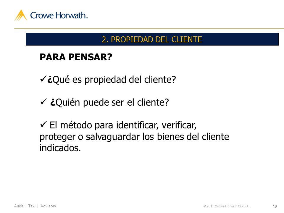 ¿Qué es propiedad del cliente ¿Quién puede ser el cliente
