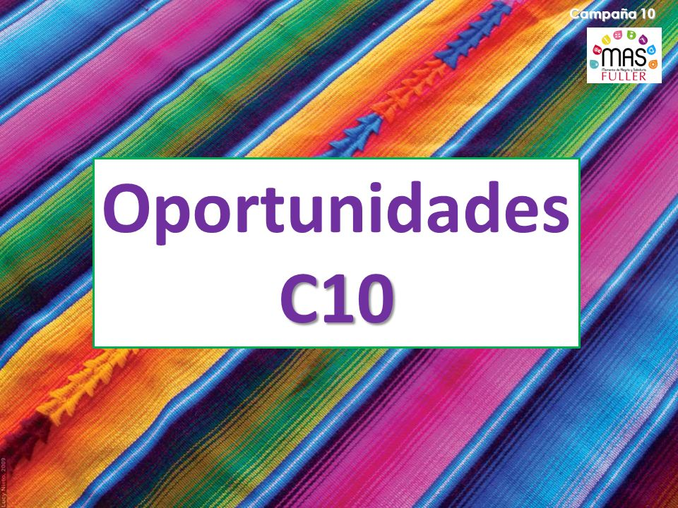 Campaña 10 Oportunidades C10