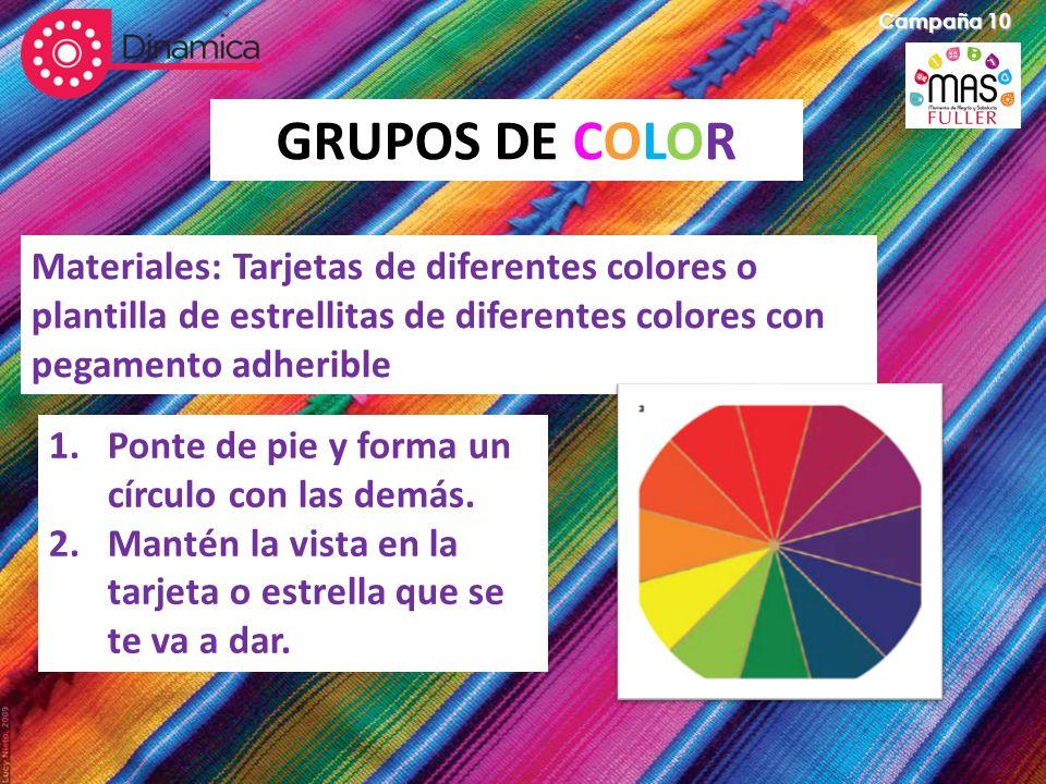 Campaña 10 GRUPOS DE COLOR. Materiales: Tarjetas de diferentes colores o plantilla de estrellitas de diferentes colores con pegamento adherible.
