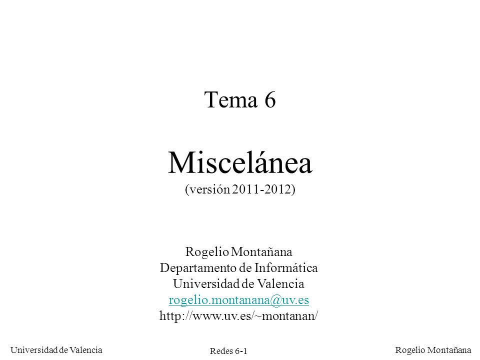 Tema 6 Miscelánea (versión 2011-2012)