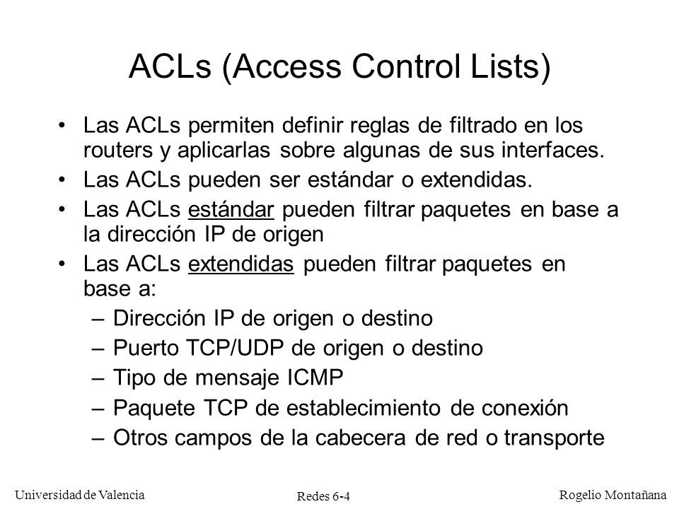 ACLs (Access Control Lists)