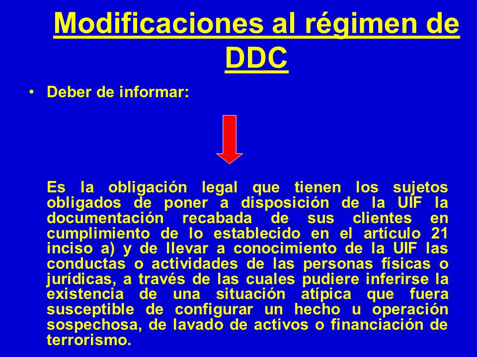 Modificaciones al régimen de DDC