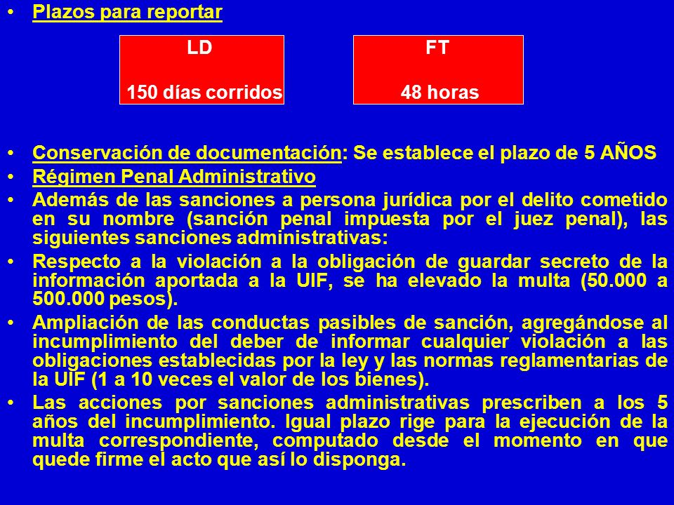 Conservación de documentación: Se establece el plazo de 5 AÑOS