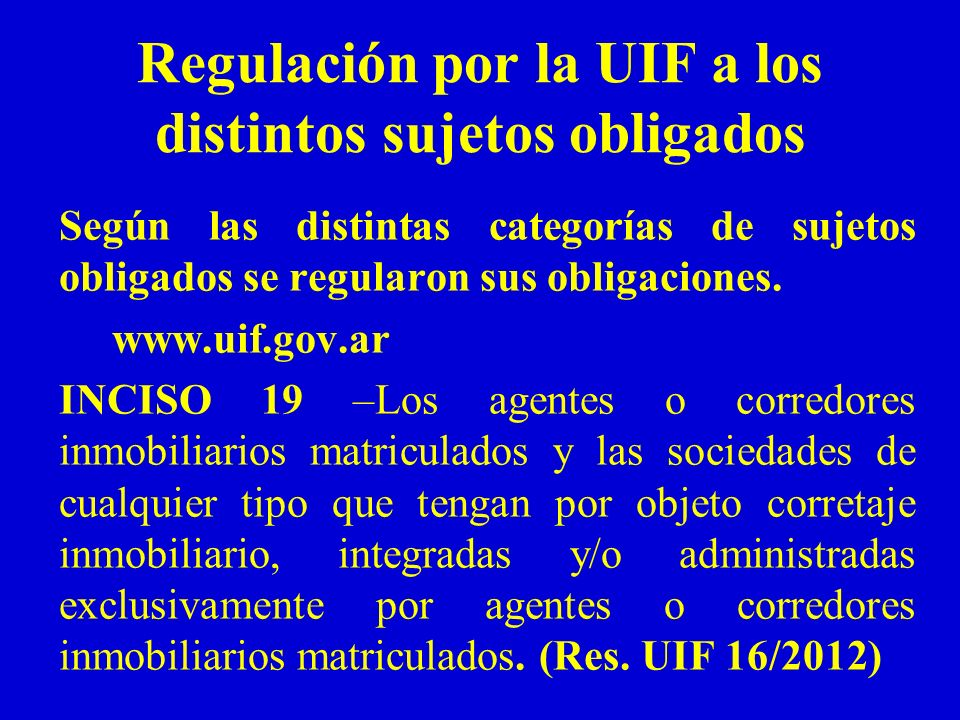 Regulación por la UIF a los distintos sujetos obligados