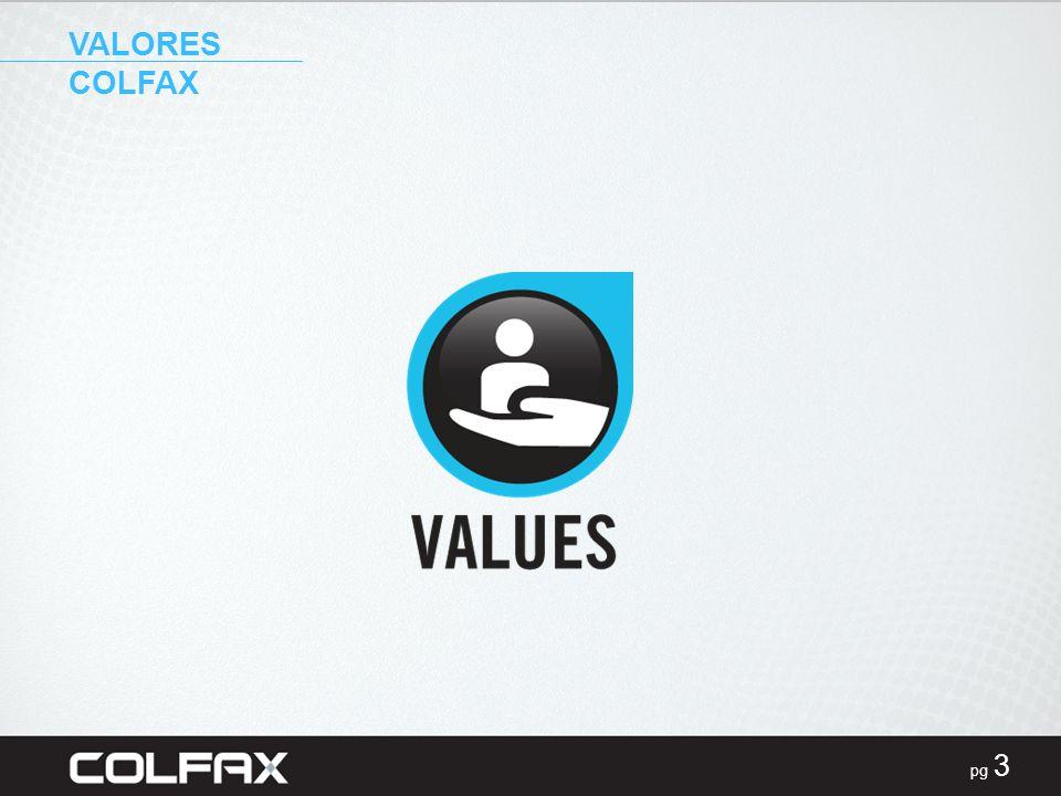 VALORES COLFAX PRESENTER NOTES: