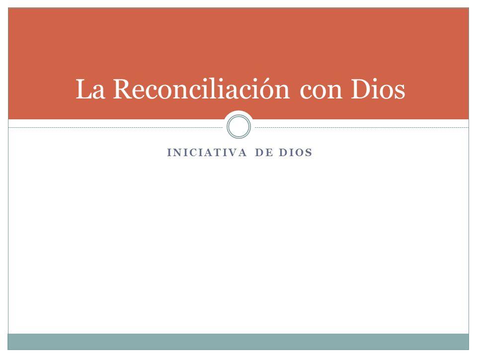 La Reconciliación con Dios