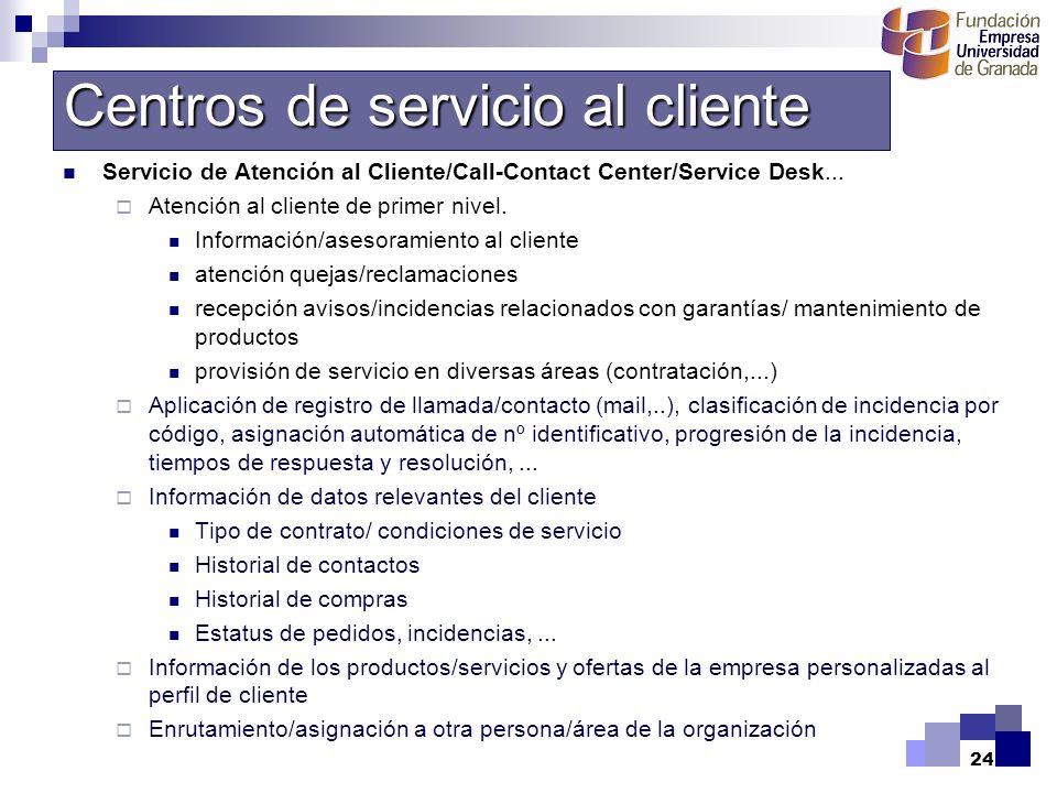 Centros de servicio al cliente