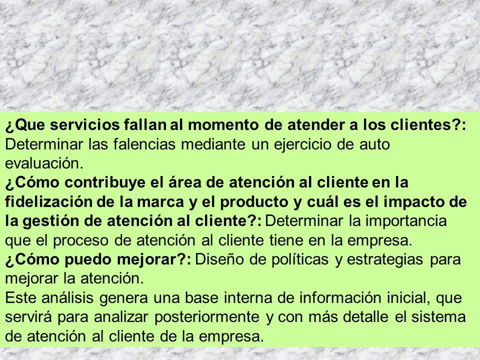 ¿Que servicios fallan al momento de atender a los clientes
