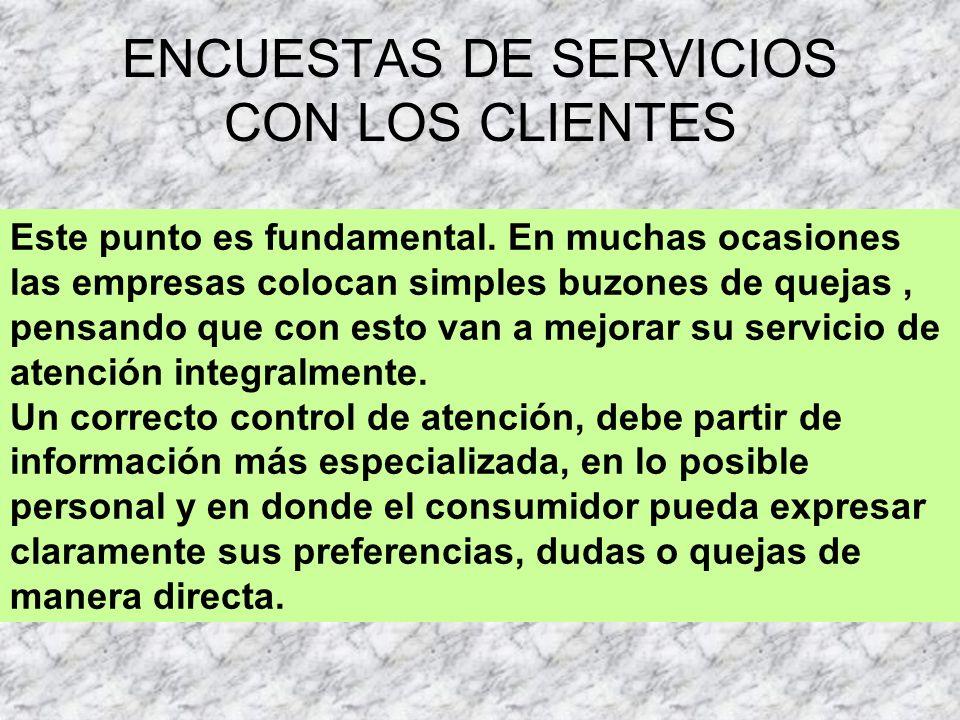 ENCUESTAS DE SERVICIOS CON LOS CLIENTES