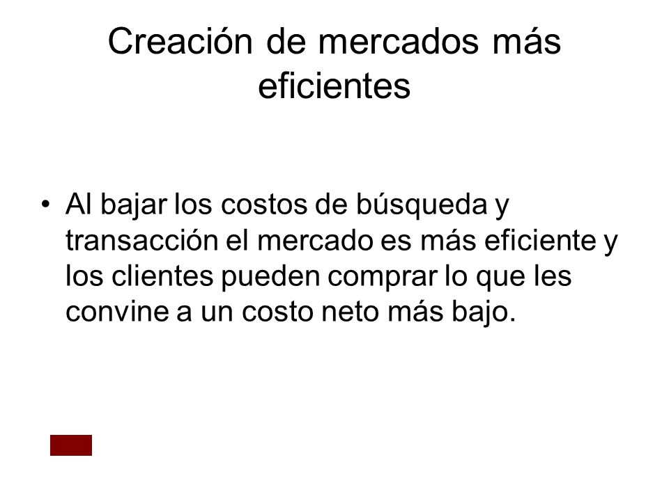 Creación de mercados más eficientes