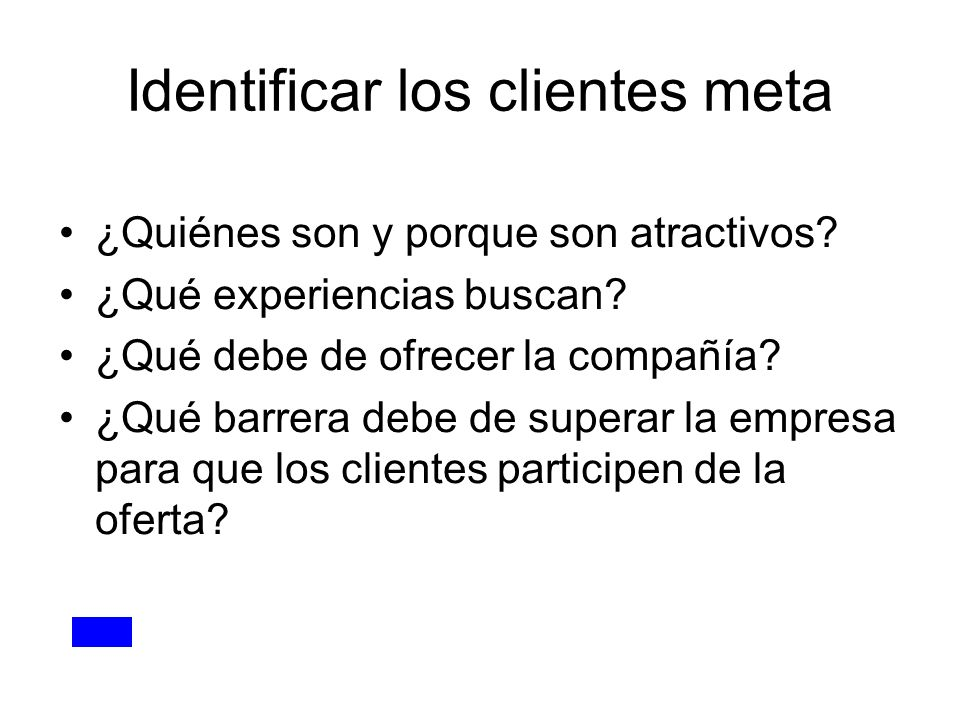 Identificar los clientes meta