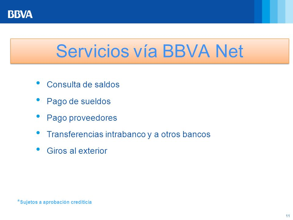 Servicios vía BBVA Net Consulta de saldos Pago de sueldos