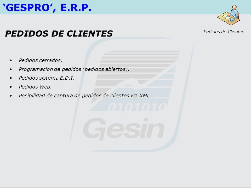 'GESPRO', E.R.P. PEDIDOS DE CLIENTES Pedidos cerrados.