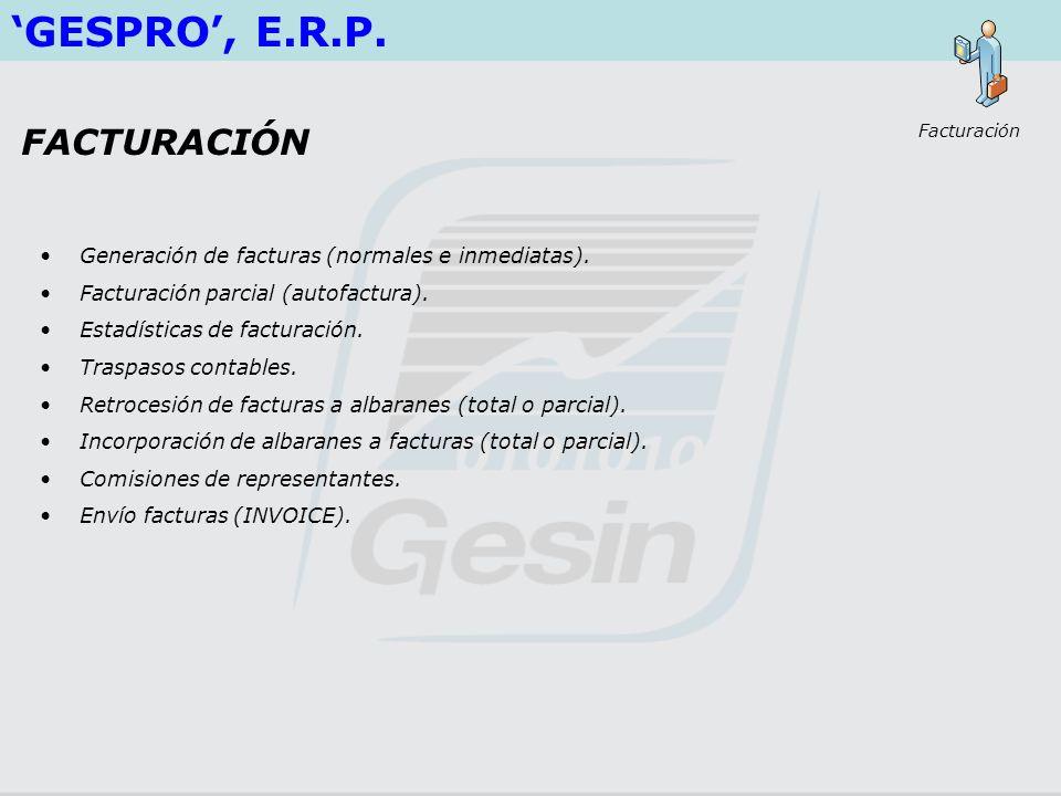 'GESPRO', E.R.P. FACTURACIÓN