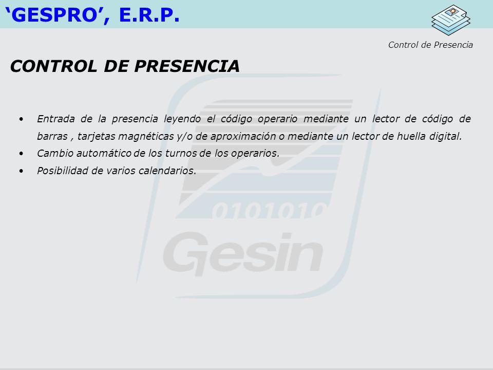 'GESPRO', E.R.P. CONTROL DE PRESENCIA