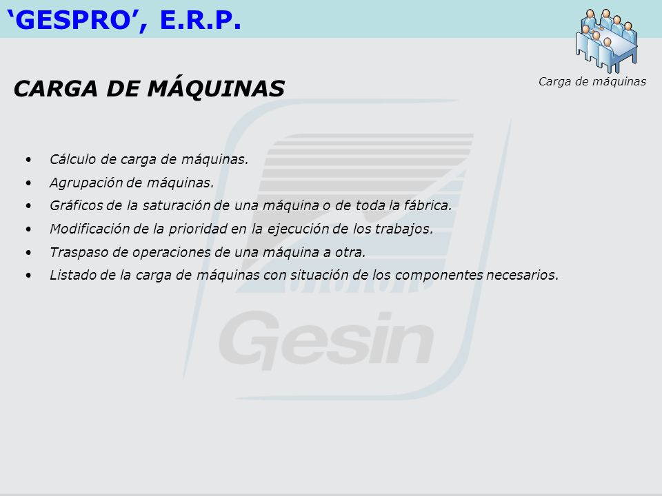 'GESPRO', E.R.P. CARGA DE MÁQUINAS Cálculo de carga de máquinas.