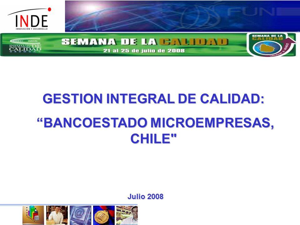 GESTION INTEGRAL DE CALIDAD: BANCOESTADO MICROEMPRESAS, CHILE